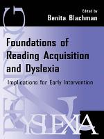 Foundations of Reading Acquisition and Dyslexia PDF
