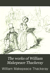 The Works of William Makepeace Thackeray: Volume 3