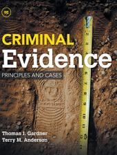 Criminal Evidence: Principles and Cases: Edition 9
