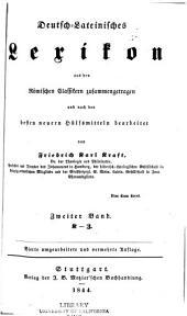 Deutsch-lateinisches Lexikon, aus den römischen Classikern zusammengetragen und nach den besten neuern Hülfsmitteln: Band 2