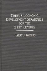 China's Economic Development Strategies for the 21st Century