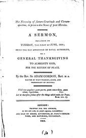 The necessity of future gratitude and circumspection, to prove a due sense of past mercies, a sermon: Volume 10