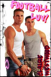 Football LUV!: An MMF, Threesome, College erotic tale