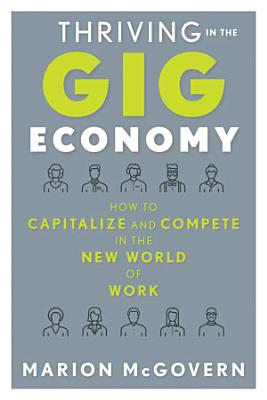 Thriving in the Gig Economy PDF