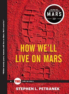 How We ll Live on Mars