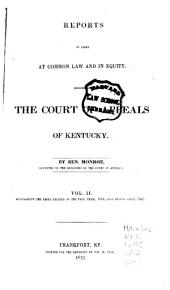 Reports of Civil and Criminal Cases Decided by the Court of Appeals of Kentucky, 1785-1951: Volume 2; Volume 41