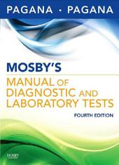 Mosby's Manual of Diagnostic and Laboratory Tests: Edition 4