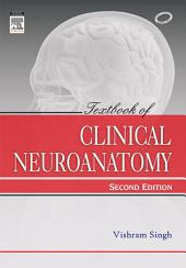 Textbook of Clinical Neuroanatomy: Edition 2