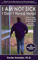 I Am Not Sick I Don t Need Help  Book