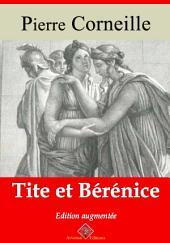Tite et Bérénice: Nouvelle édition augmentée