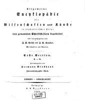 Allgemeine Encyclopädie der Wissenschaften und Künste in alphabetischer Folge: Erster Section: A-G, Band 62