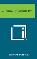 A Fellow of Infinite Jest