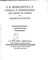 La Biblioteca storica, e topografica del Regno di Napoli di Lorenzo Giustiniani