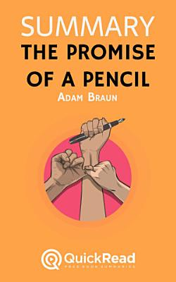 The Promise of a Pencil by Adam Braun  Summary