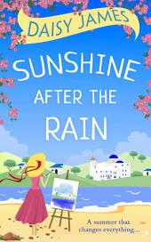 Sunshine After the Rain: the perfect summer beach read for 2017!