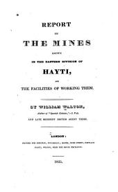 Report on the mines known in the eastern division of Hayti, and the facilities of working them