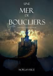 Une Mer De Boucliers (Tome 10 de L'anneau du Sorcier)