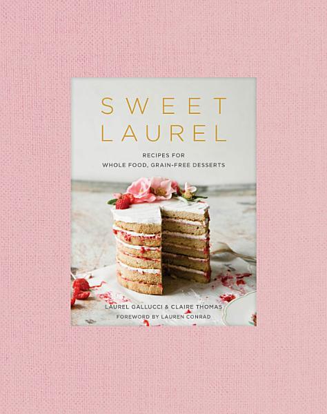Download Sweet Laurel Book
