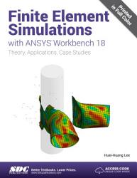 Finite Element Simulations with ANSYS Workbench 18 PDF