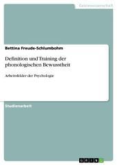 Definition und Training der phonologischen Bewusstheit: Arbeitsfelder der Psychologie