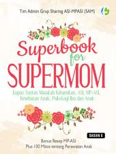 Superbook for Supermom: Bagian 8
