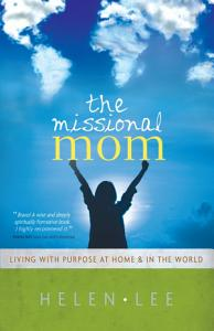 The Missional Mom Book