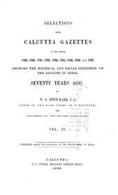 Selections from Calcutta Gazettes: Showing the Political and Social Condition of the English in India, Volume 2