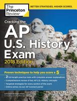 Cracking the AP U S  History Exam  2018 Edition PDF