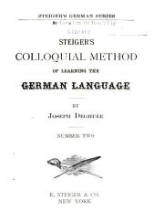 Steiger's Colloquial Method of Learning the German Language ...