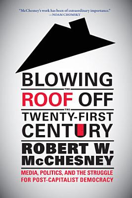 Blowing the Roof Off the Twenty First Century