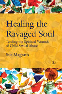 Healing the Ravaged Soul