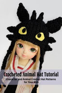 Crocheted Animal Hat Tutorial PDF