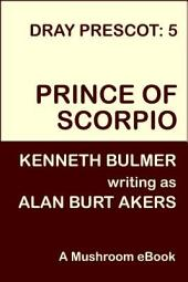 Prince of Scorpio: Dray Prescot #5