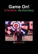 Game On!: In The Zone – My Darts Story