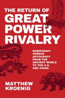 The Return of Great Power Rivalry PDF