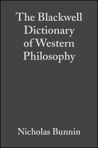 The Blackwell Dictionary of Western Philosophy PDF