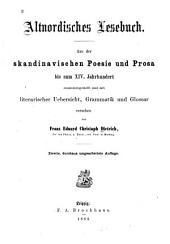 Altnordisches Lesebuch: Aus der skandinavischen Poesie und Prosa bis zum xiv Jahrhundert zusammengestellt und mit literarischer Übersicht, Grammatik und Glossar versehen