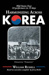 Harmonizing Across Korea: Operation ''Harmony''