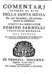 Comentarj intorno al rito della Santa Messa per que'sacerdoti, che privatamente la celebrano