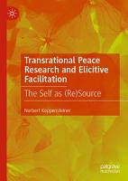 Transrational Peace Research and Elicitive Facilitation PDF