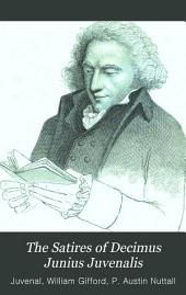 The Satires of Decimus Junius Juvenalis,