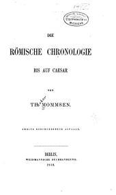 Die römische Chronologie bis auf Caesar