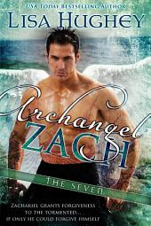 Archangel Zach: A Novel of The Seven #3