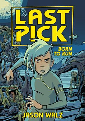 Last Pick  Born to Run