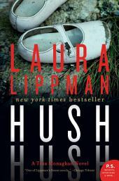 Hush Hush: A Tess Monaghan Novel