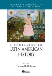 A Companion To Latin American History Book PDF
