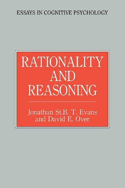 Rationality And Reasoning