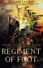Historical Record of the Sixth or Royal First Warwickshire Regiment of Foot