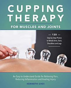 Cupping Therapy for Muscles and Joints