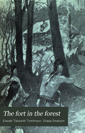 The Fort in the Forest: A Story of the Fall of Fort William Henry in 1757